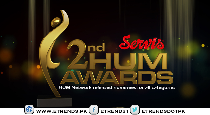 HUM Network released nominees for all categories of Servis Second Hum Awards