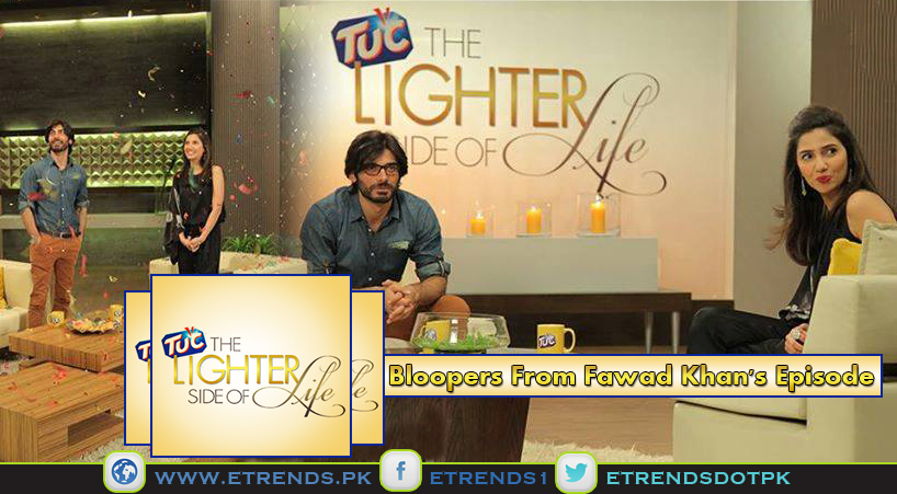 Bloopers in The Lighter Side of Life with Mahira Khan - Fawad Khan Episode (Video)