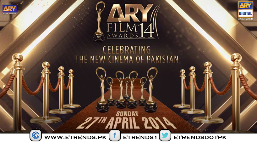 Celebrating The New Cinema of Pakistan with ARY Film Awards 2014