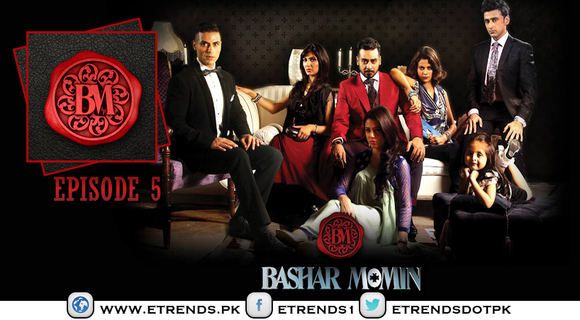 Bashar Momin Episode 5 in HD Quality – 11th April 2014