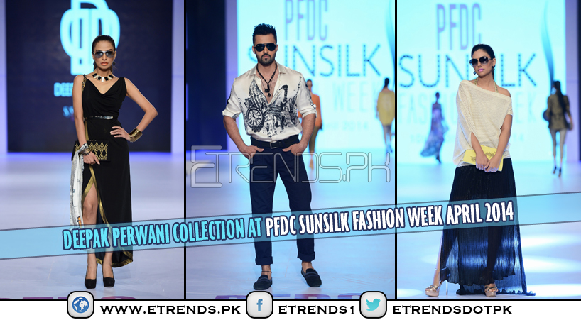 Deepak Perwani Collection at PFDC Sunsilk Fashion Week April 2014