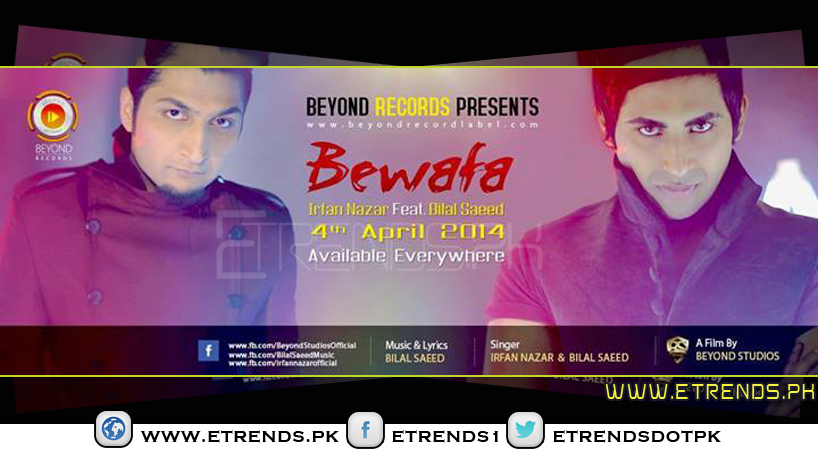 Irfan Nazar ft. Bilal Saeed |Bewafa (Download MP3 & Watch Official Video)