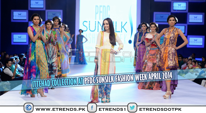Ittehad Collection at PFDC Sunsilk Fashion Week April 2014