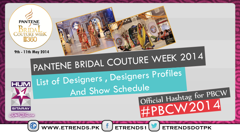 Pantene Bridal Couture Week 2014 Designers List, Designers Profiles And Show Schedule
