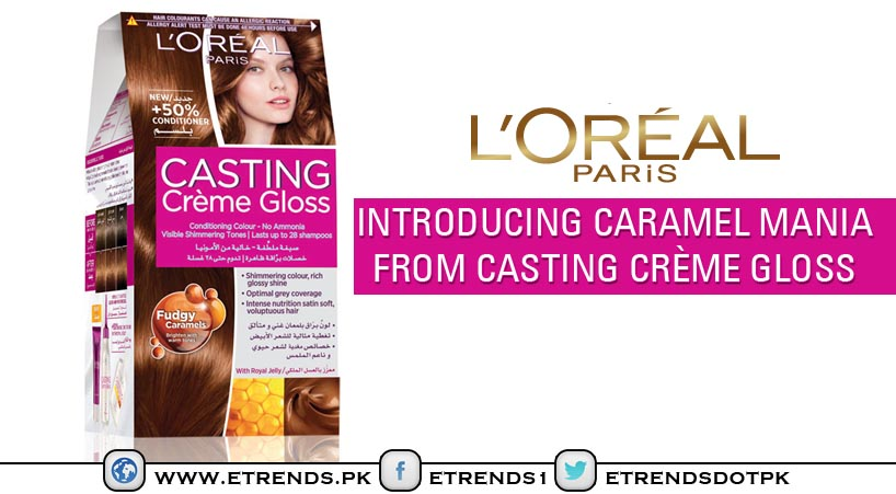 L'Oreal Paris Introducing Caramel Mania from Casting Crème Gloss