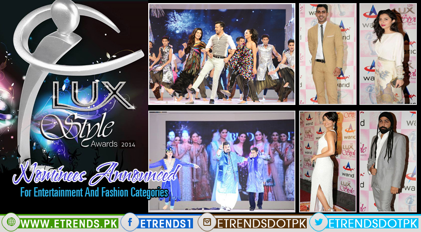 13th Lux Style Awards 2014 Nominees Announced for Entertainment and Fashion Categories