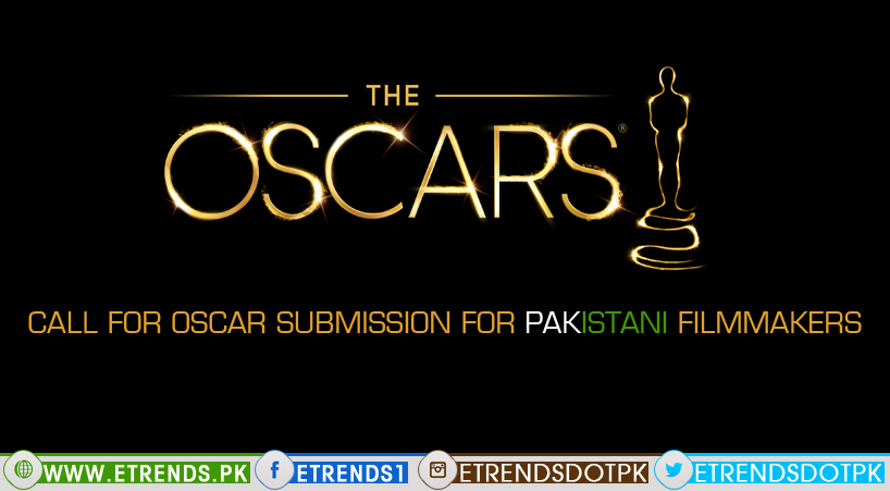 Call for Oscar Submission for Pakistani Filmmakers
