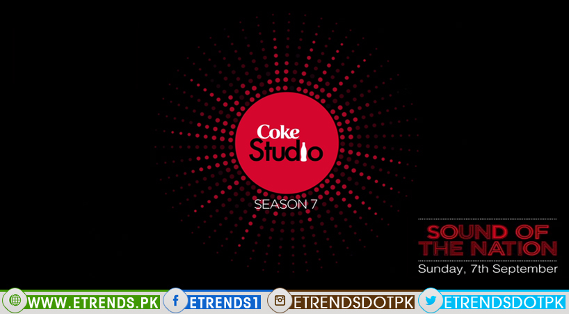 Coke Studio Season 7 Promo [Starting from 7th September] (Video)
