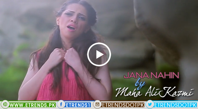 Maha Ali Kazmi | Jana Nahin (Video/Download Mp3)