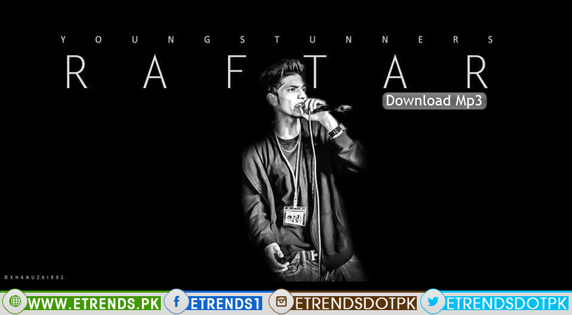 Young Stunners (Talha Anjum) | Raftaar (Download Mp3)