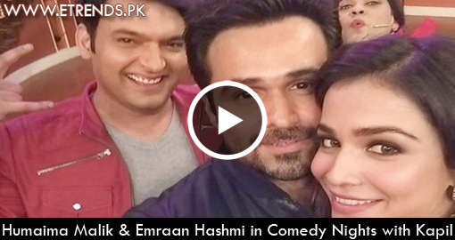 Humaima Malik & Emraan Hashmi in Comedy Nights with Kapil (Watch Complete Show Online)