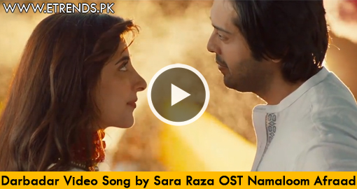Sara Raza Khan | Darbadar Video OST Na Maloom Afraad