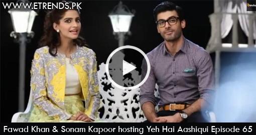 Fawad Khan & Sonam Kapoor hosting Yeh Hai Aashiqui Episode 65
