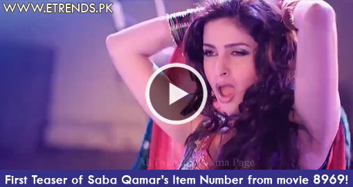 First Teaser of Saba Qamar's Item Number from movie 8969!