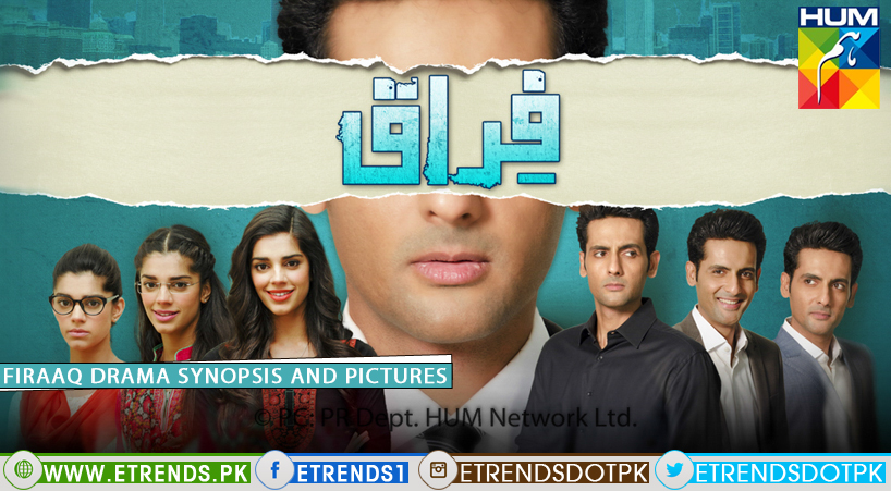 Firaaq Drama Serial on HUM TV – Synopsis and Pictures