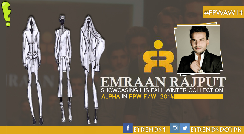 Emraan Rajput showcasing fall winter collection ALPHA in FPW A/W' 2014