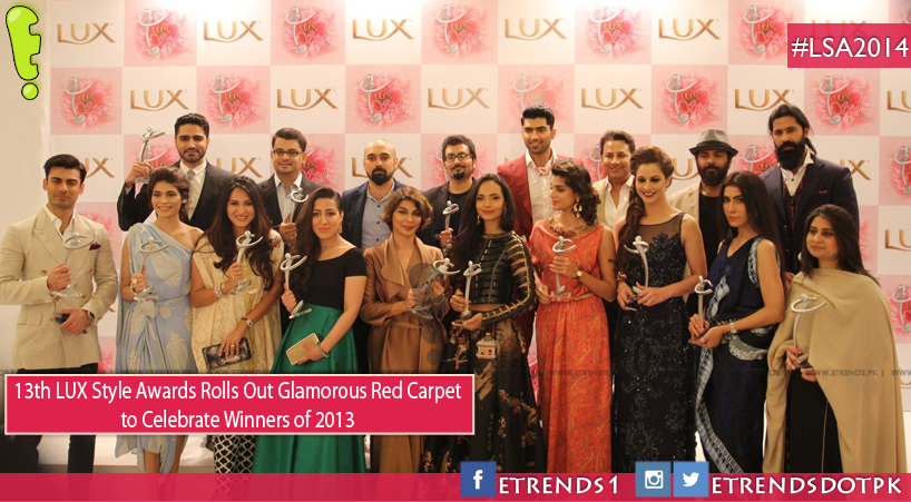13th LUX Style Awards Rolls Out Glamorous Red Carpet  to Celebrate Winners of 2013
