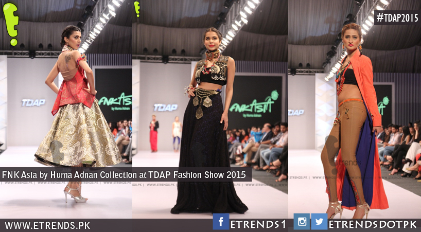 FNK Asia by Huma Adnan Collection at TDAP Fashion Show 2015