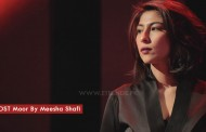 EVA OST Moor By Meesha Shafi (Video)
