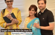 Sangat Drama Serial On Hum Tv – Synopsis and Pictures