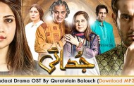 Quratulain Balouch | OST Judaai (Video/Download MP3)