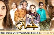 Quratulain Balouch | OST Judaai (Video/Download MP3)