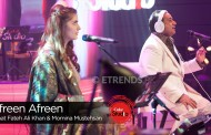 Rahat Fateh Ali Khan & Momina Mustehsan – Afreen Afreen (Coke Studio Season 9 Episode 2 – Download Mp3/Video)