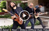 Ali Azmat and Noori – Dildara (Official Music Video)