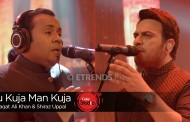 Shiraz Uppal & Rafaqat Ali Khan – Tu Kuja Man Kuja (Coke Studio Season 9 Finale – Download Mp3/Video