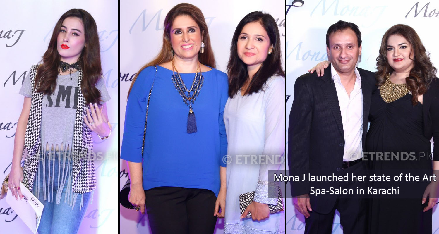 Mona J launched her state of the Art Spa-Salon in Karachi