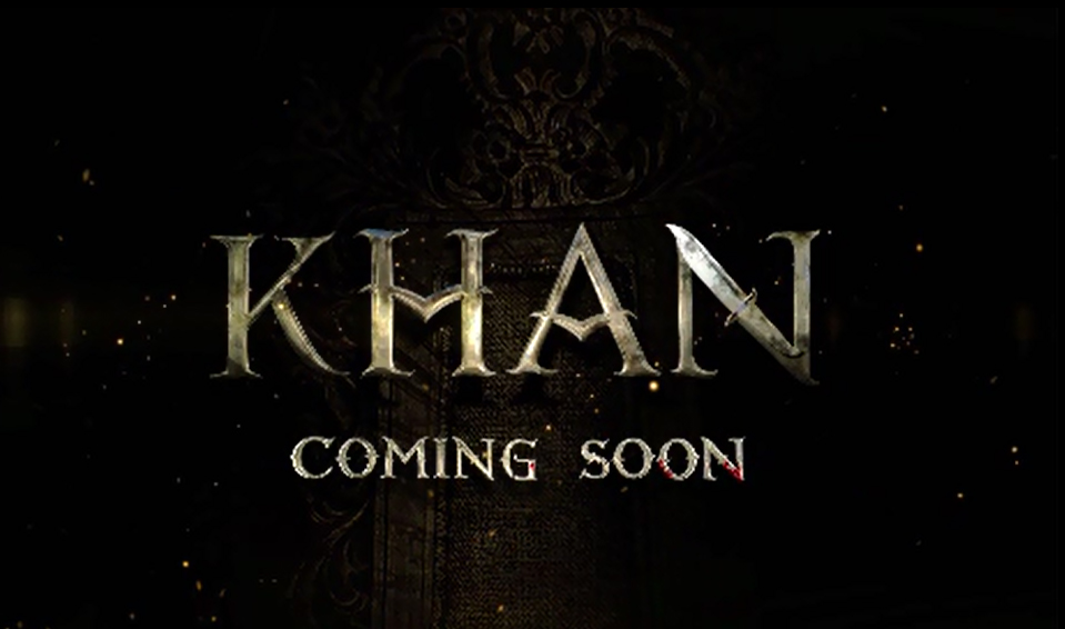 Watch KHAN Official Theatrical Trailer