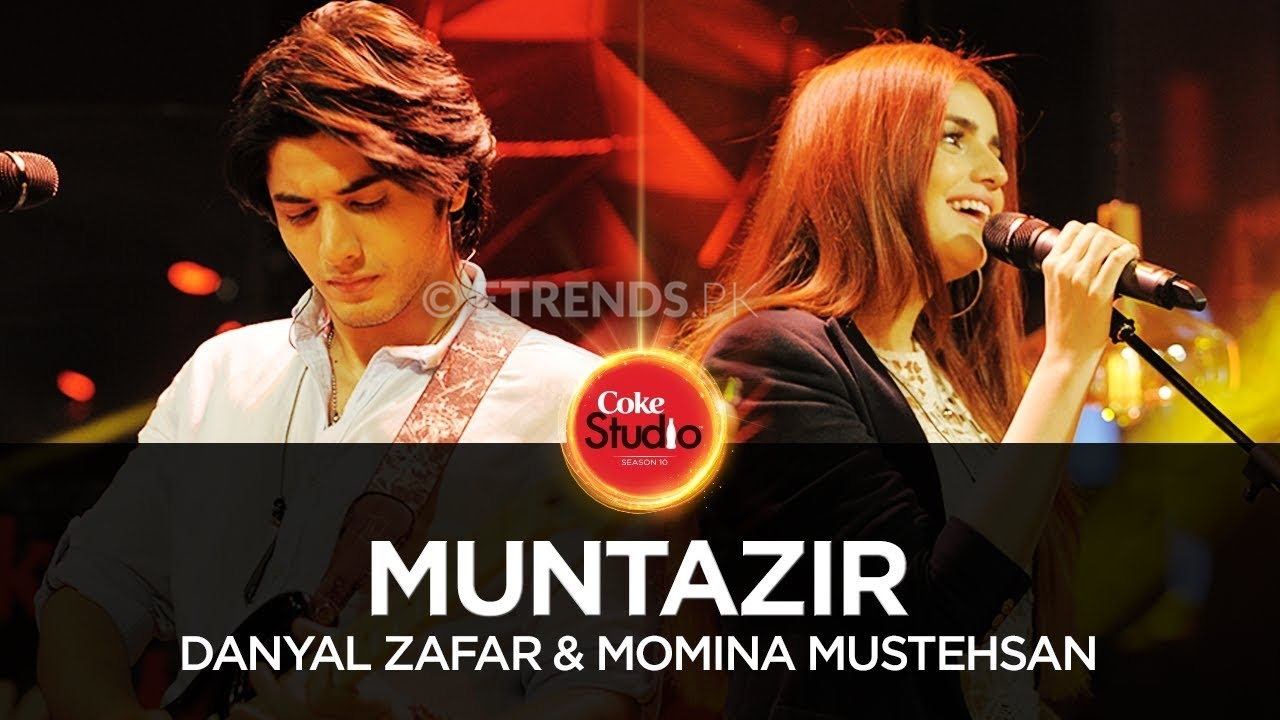 Danyal Zafar & Momina Mustehsan – Muntazir (Coke Studio Season 10 Episode 1 – Download Mp3/Watch Video)