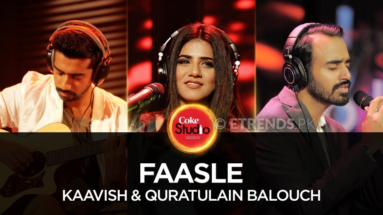 Kaavish & Quratulain Baloch – Faasle (Coke Studio Season 10 Episode 2 – Download Mp3/Watch Video)